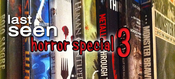 Last seen Horror Special 3